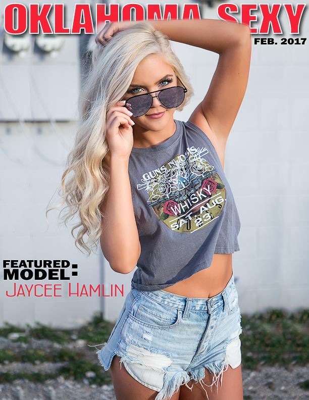 Oklahoma Sexy: FEB 2017 Jaycee Hamlin